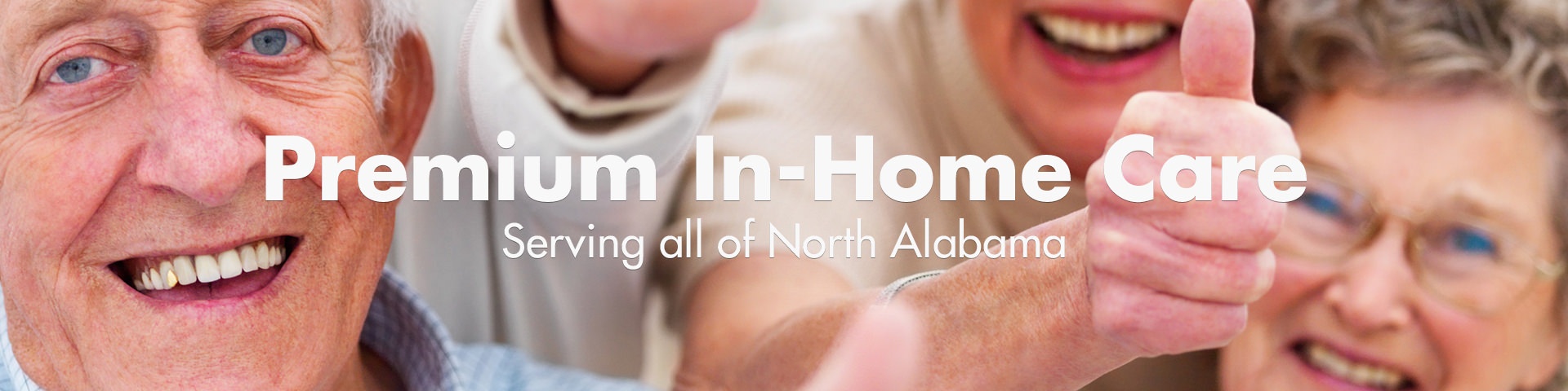 Premium In-Home Care - Serving all of North Alabama